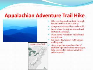 Appalachian Adventure Trail Hike