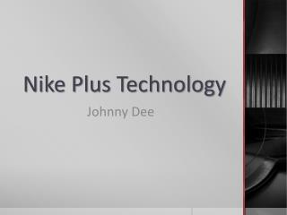 Nike Plus Technology