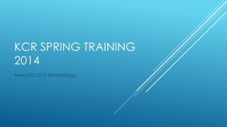 KCR Spring training 2014