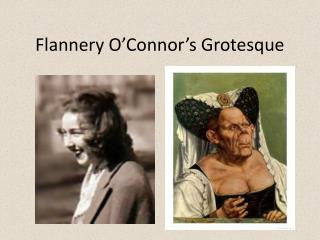 Flannery O'Connor's Grotesque