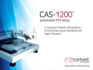CAS-1200 automated PCR setup robot