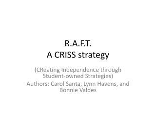 R.A.F.T. A CRISS strategy