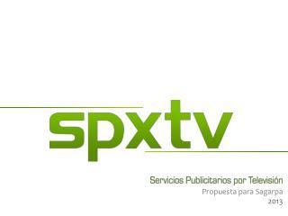 Propuesta para  Sagarpa 2013