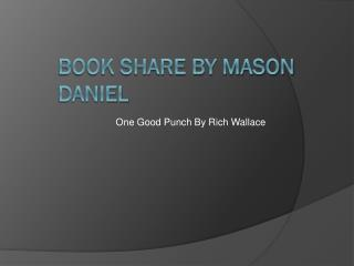 Book Share By Mason Daniel