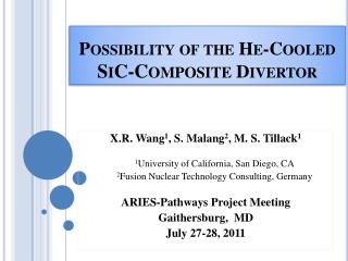 Possibility of the He-Cooled  SiC - Composite  Divertor