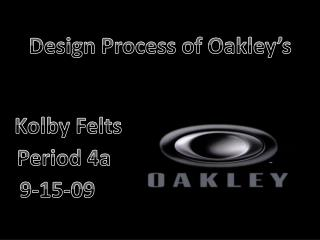 Design Process of Oakley's