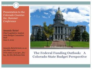 The Federal Funding Outlook:   A Colorado State Budget Perspective