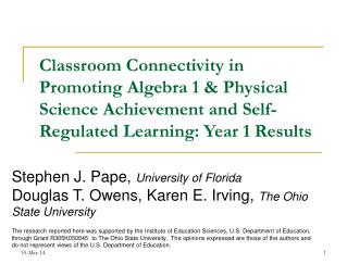 Classroom Connectivity in Promoting Algebra 1  Physical Science Achievement and Self-Regulated Learning: Year 1 Results