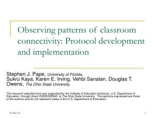 Observing patterns of classroom connectivity: Protocol development and implementation