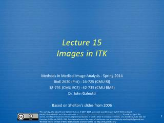 Lecture  15 Images in ITK