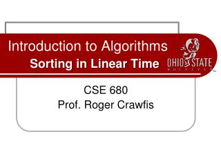 Introduction to Algorithms Sorting in Linear Time