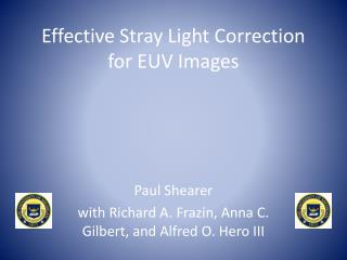 Effective Stray Light Correction for EUV Images