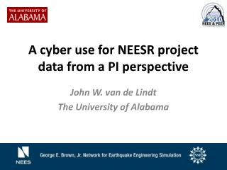 A cyber use for NEESR project data from a PI perspective