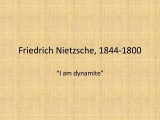 Friedrich Nietzsche, 1844-1800