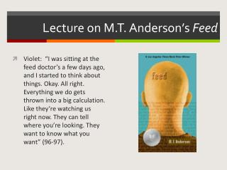 Lecture on M.T. Anderson's  Feed