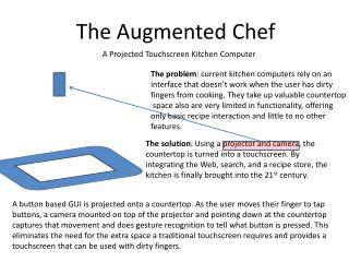 The Augmented Chef