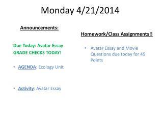 Monday 4/21/2014
