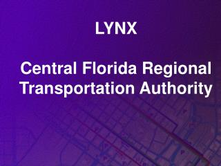 LYNX Central Florida Regional Transportation Authority