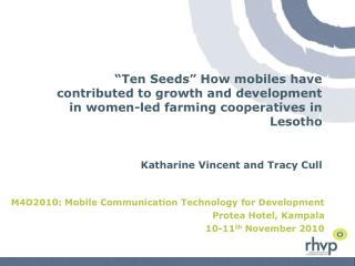 M4D2010: Mobile Communication Technology for Development  Protea  Hotel, Kampala
