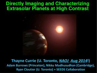 Directly Imaging and Characterizing  Extrasolar  Planets at High Contrast