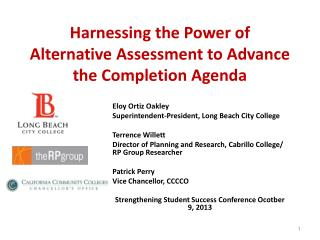 Harnessing the Power of Alternative Assessment to Advance the Completion Agenda