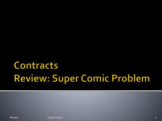 Contracts Review: Super Comic Problem