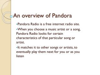 An overview of Pandora