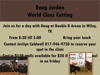 Doug Jordan World Class Cutting