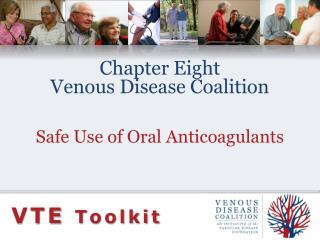 Chapter Eight Venous Disease Coalition
