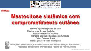 Patricia  Aguiar Nogueira da Silva  Flauberto  de Sousa Marinho  Lara  Beatriz Prata Ribeiro