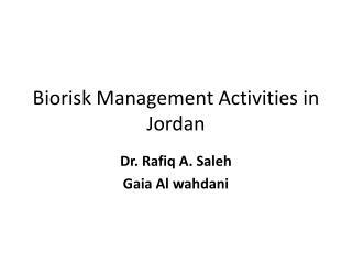 Biorisk  Management Activities in Jordan