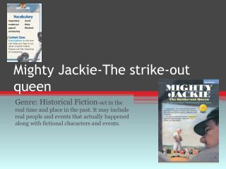 Mighty Jackie-The strike-out queen