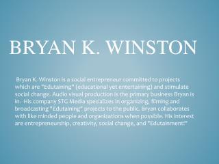 Bryan K. Winston
