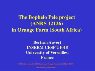 The Bophelo Pele project (ANRS 12126) in Orange Farm (South Africa)