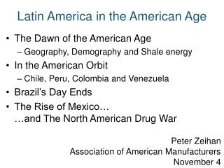 Latin America in the American Age