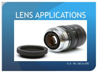 LENS APPLICATIONS