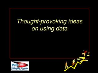 Thought-provoking ideas  on using data
