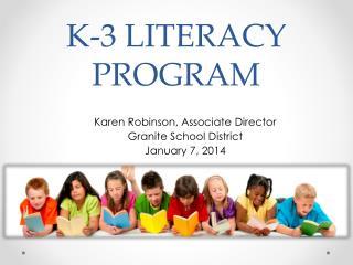 K-3 LITERACY PROGRAM