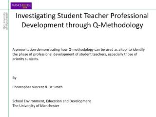 Investigating Student Teacher Professional Development through Q-Methodology