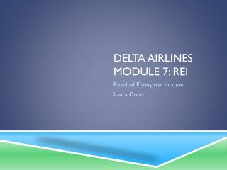 Delta Airlines Module 7: REI