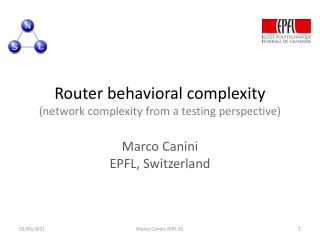 Router behavioral complexity (network complexity from a testing perspective)