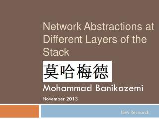 Network Abstractions at Different Layers of the Stack