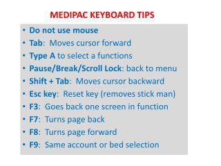 MEDIPAC KEYBOARD TIPS