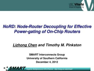 NoRD : Node-Router Decoupling for Effective Power-gating of On-Chip  Routers