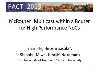 McRouter : Multicast within a Router for High Performance  NoCs