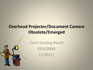 Overhead Projector/Document Camera Obsolete/Emerged