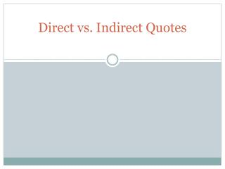 Direct vs. Indirect Quotes