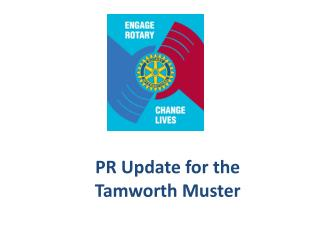 PR Update for the  Tamworth Muster