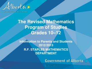 The Revised Mathematics Program of Studies Grades 10�12