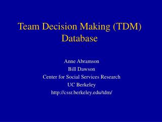 Team Decision Making TDM Database